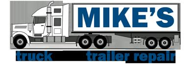 Mikes Truck and Trailer Repair